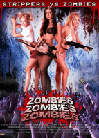 Zombies! Zombies! Zombies! – Strippers vs. Zombies